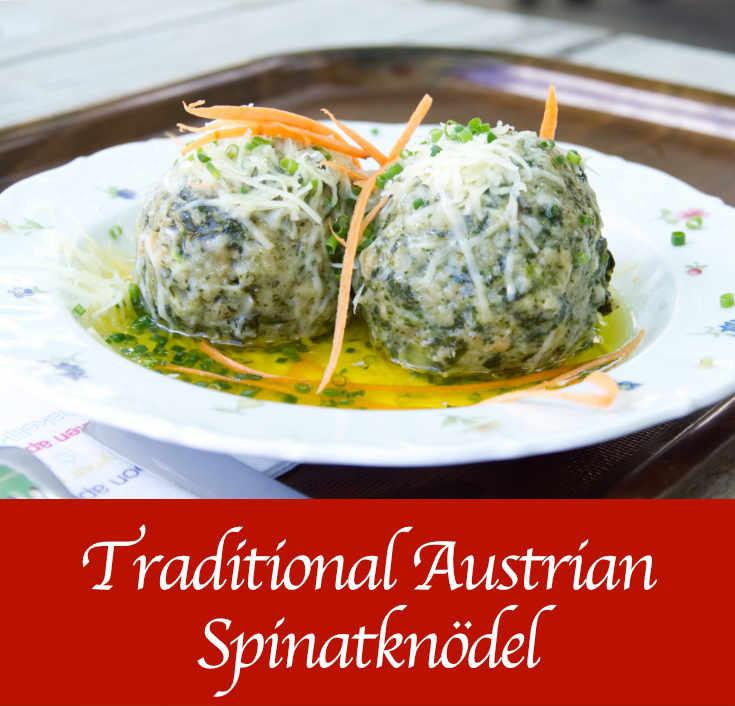 Traditional Austrian Spinatknödel